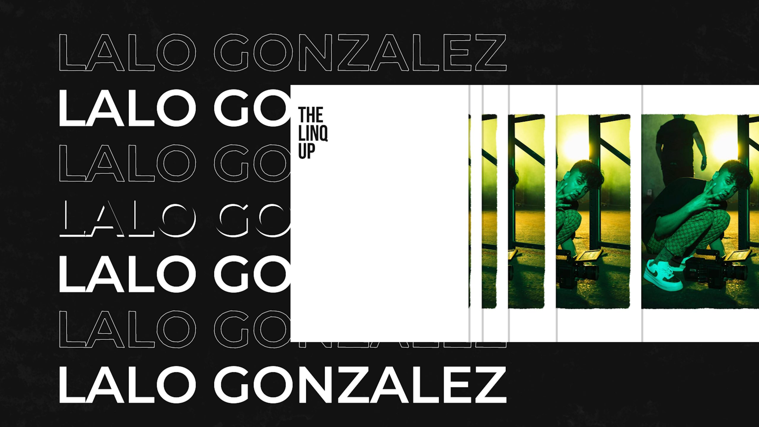 Lalo Gonzalez x LINQ MAGAZINE Interview