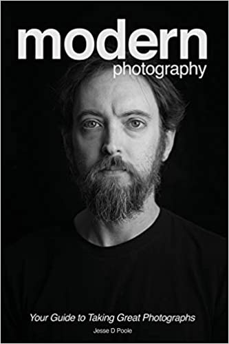 Modern Photography: Your Guide to Taking Great Photographs